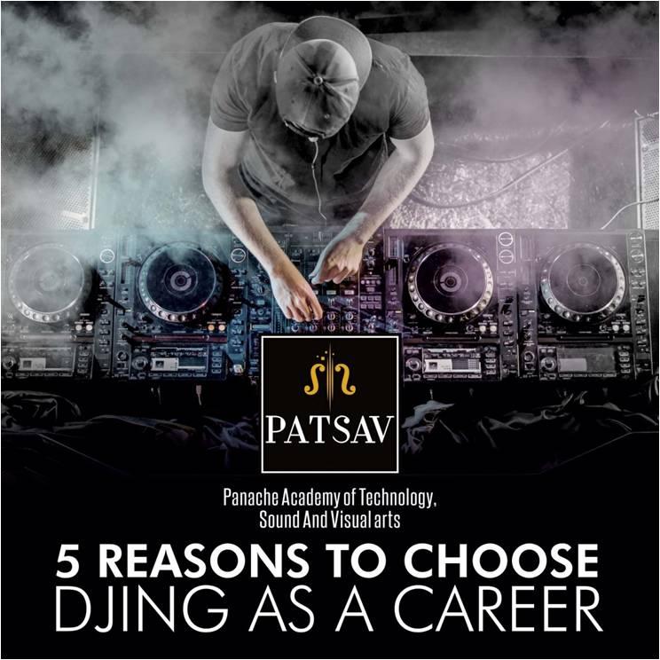 5 reasons to choose Djing as a career